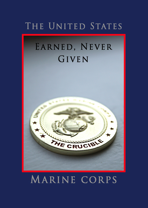 USMC Earned Never Given