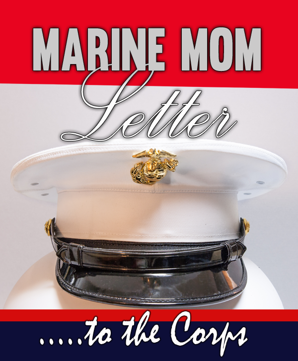 Marine Mom letter to the USMC on the Marine Corps Birthday